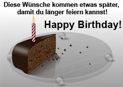 ... Geburtstagswünsche für eine verspätete Gratulation zum Geburtstag