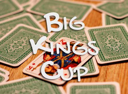 Big Kings Cup Trinkspiel
