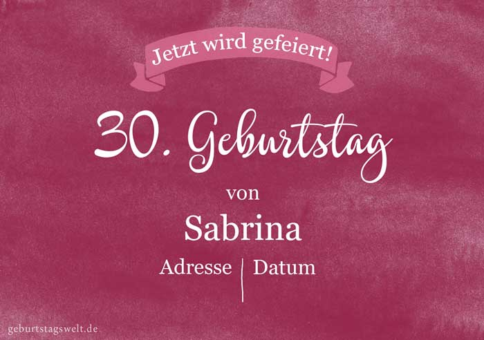 Einladung Zum 30 Geburtstag Gratis Vorlagen Einladungstexte