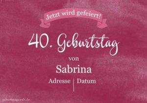 Geburtstagseinladung Geburtstagsparty 40.Geburtstag