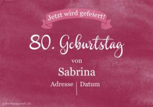 Geburtstagseinladung Geburtstagsparty 80.Geburtstag