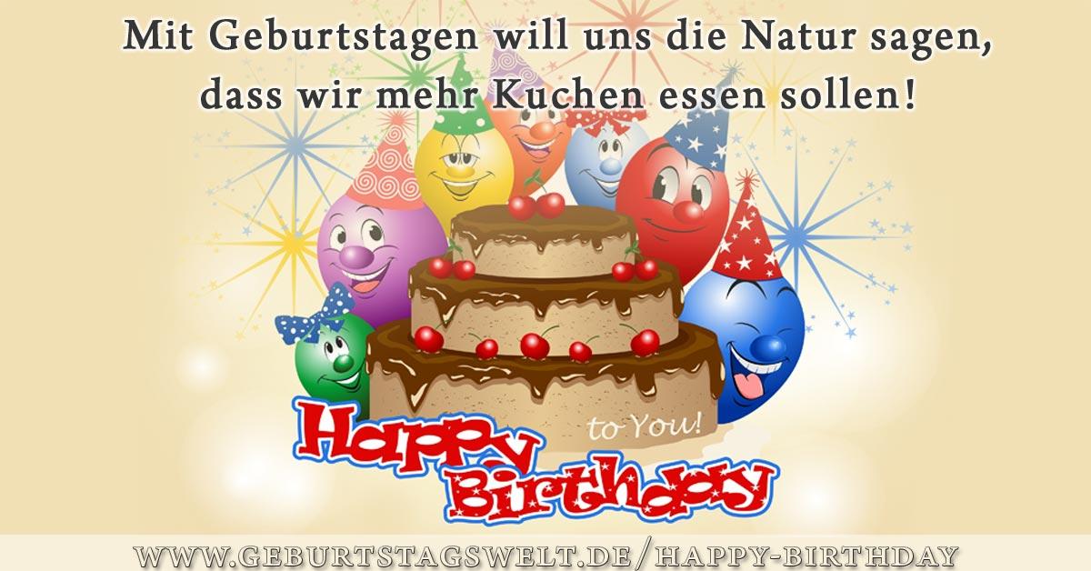 Mit Geburtstagen will uns die Natur sagen, dass ... Happy Birthday Bild